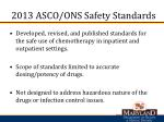 2013 asco ons safety standards