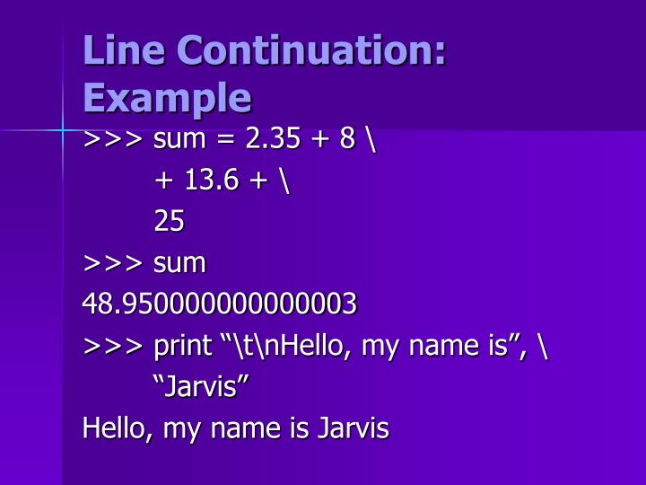 Line Continuation: Example
