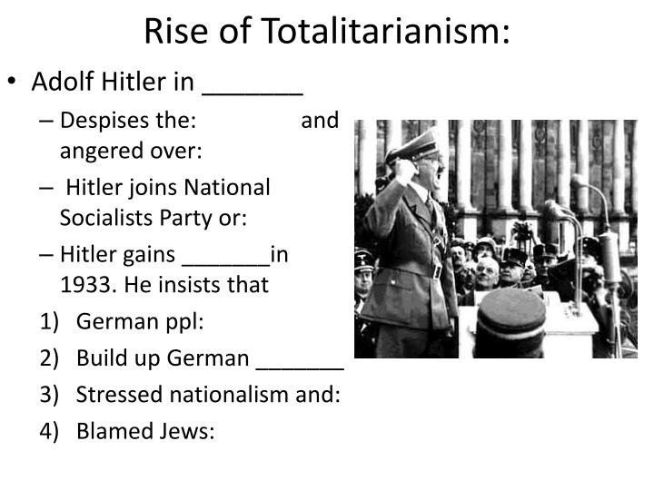 Rise of Totalitarianism: