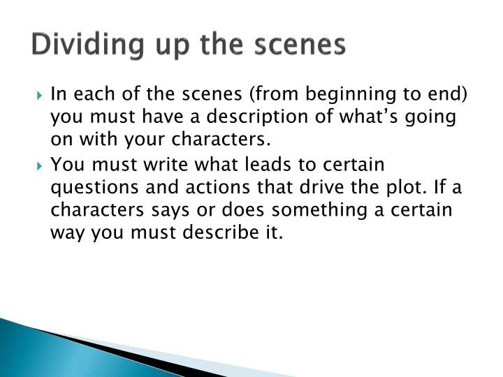 Dividing up the scenes