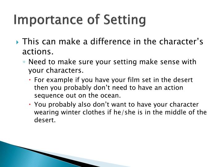 Importance of Setting