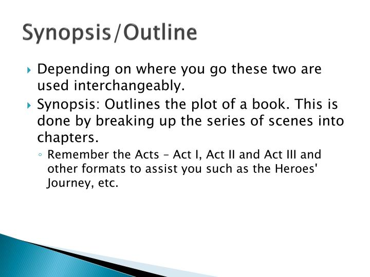 Synopsis/Outline