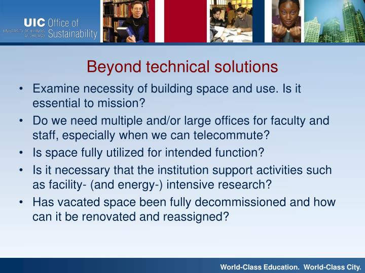 Examine necessity of building space and use. Is it essential to mission?