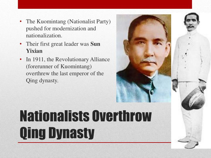 The Kuomintang (Nationalist Party) pushed for modernization and nationalization.