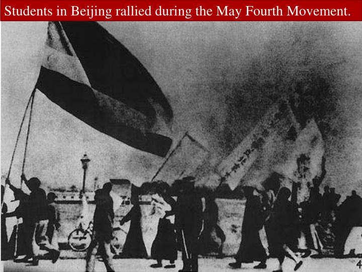 Students in Beijing rallied during the May Fourth Movement.
