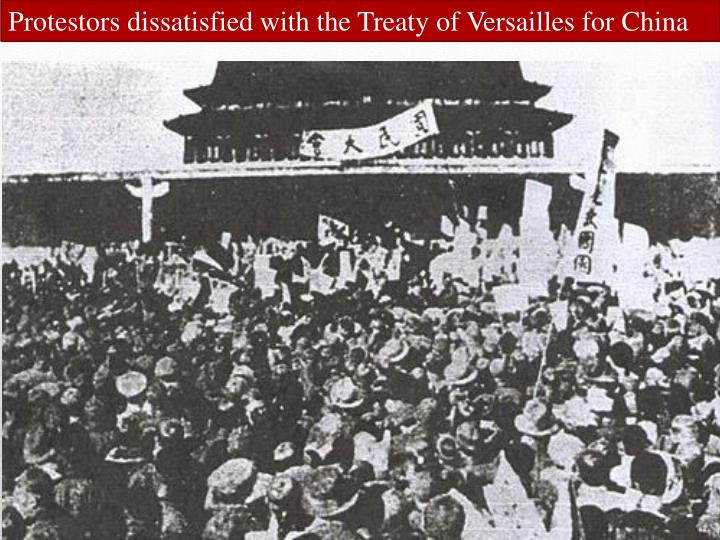 Protestors dissatisfied with the Treaty of Versailles for China