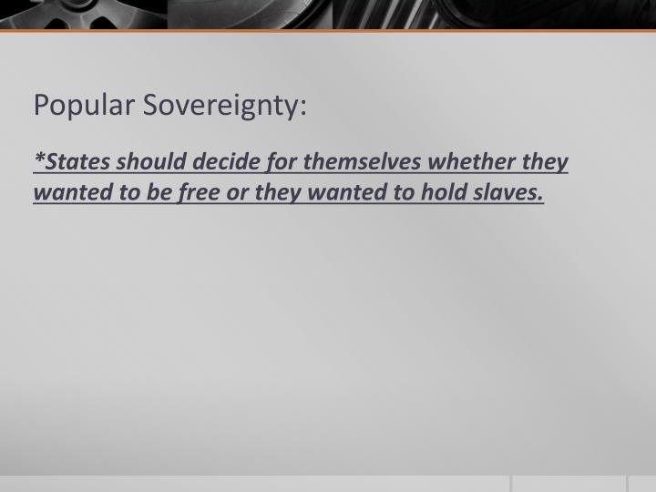 Popular Sovereignty: