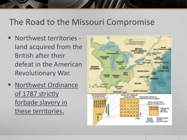 The Road to the Missouri Compromise