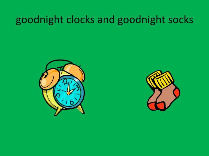 goodnight clocks and goodnight socks