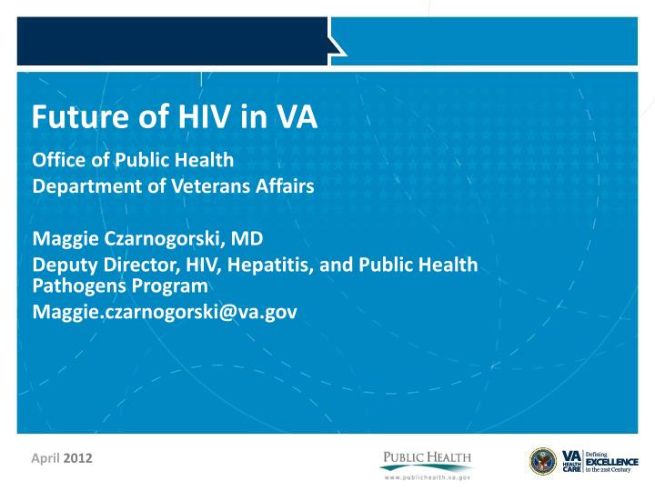 future of hiv in va
