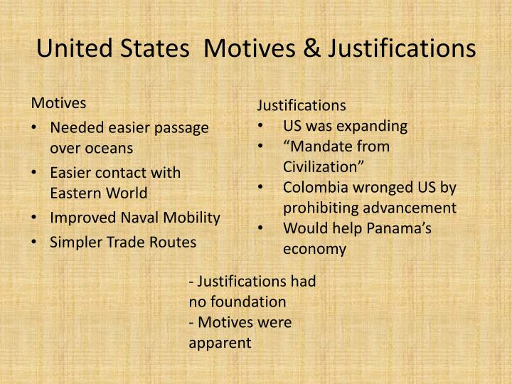 United States  Motives & Justifications