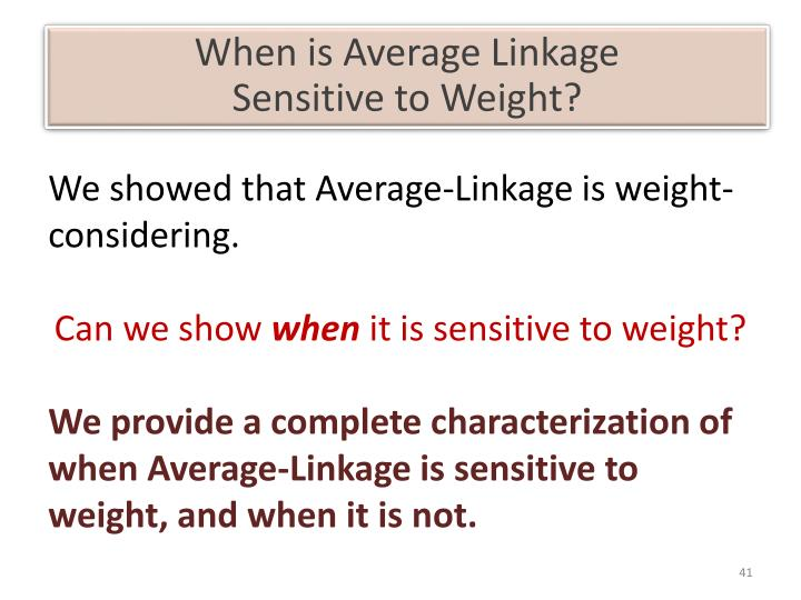 When is Average Linkage