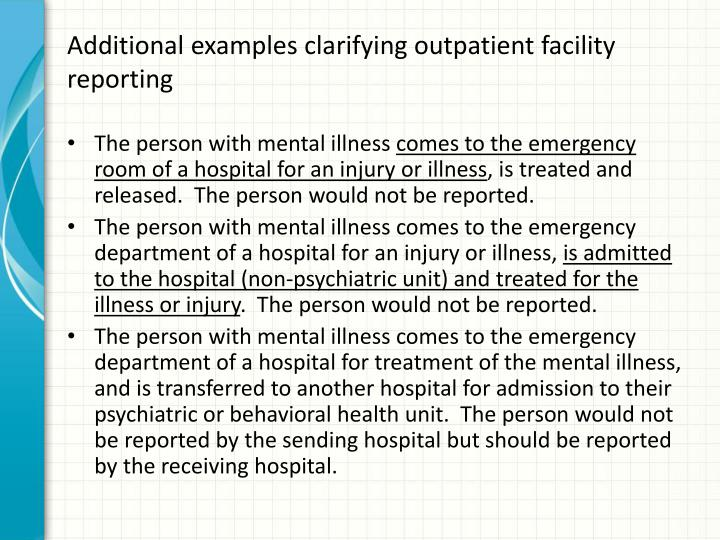 Additional examples clarifying outpatient facility reporting