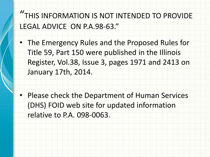This information is not intended to provide legal advice on p a 98 63