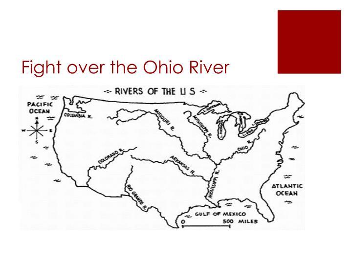 Fight over the Ohio River