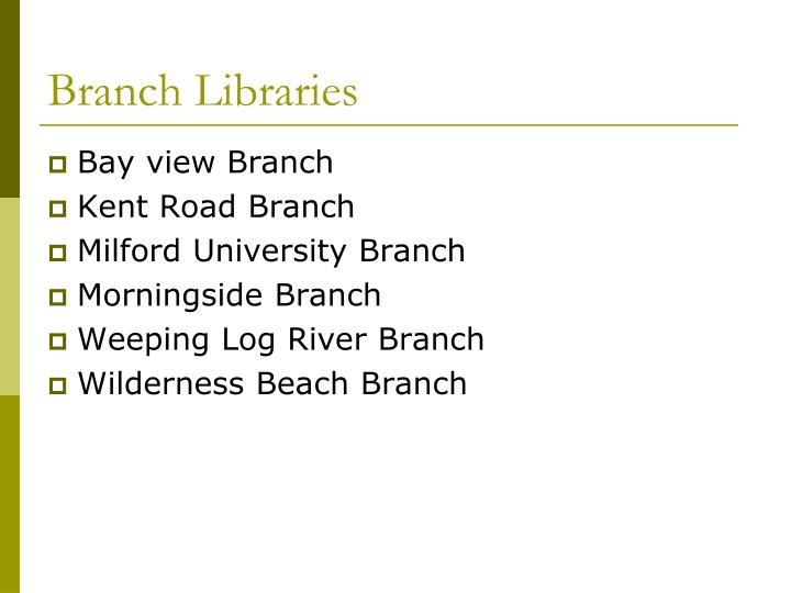 Branch Libraries