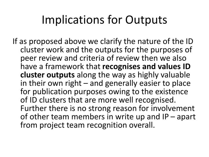 Implications for Outputs