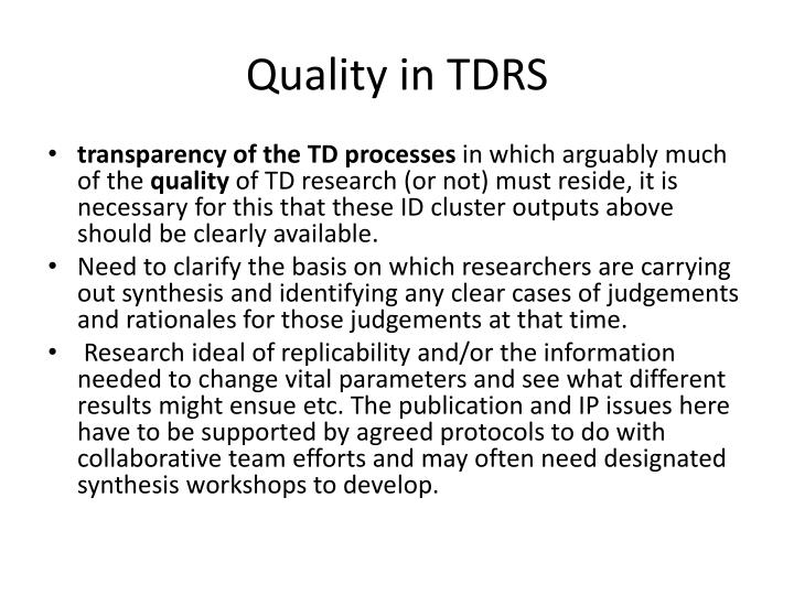 Quality in TDRS