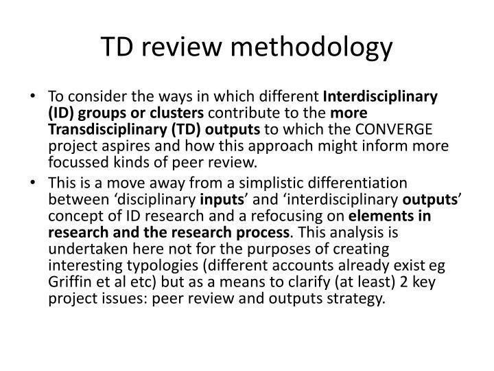 TD review methodology