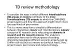 td review methodology