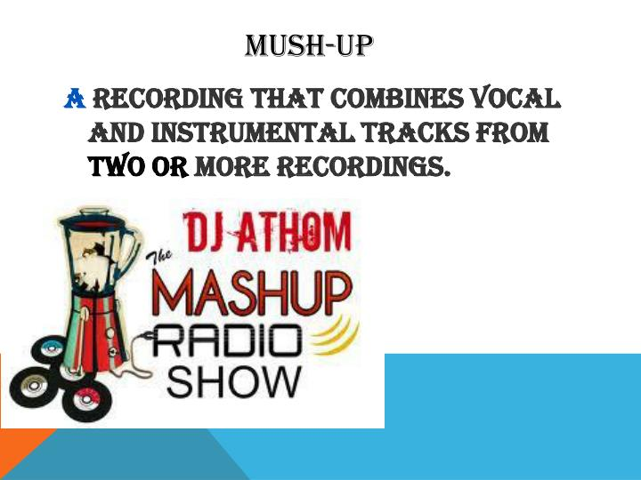 Mush-up