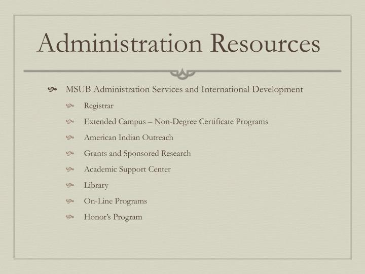 Administration Resources