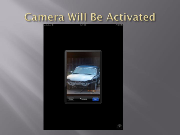 Camera Will Be Activated
