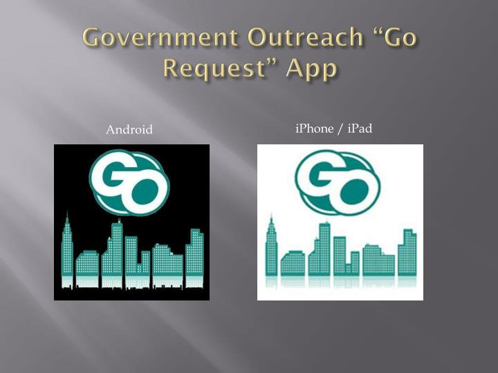Government outreach go request app