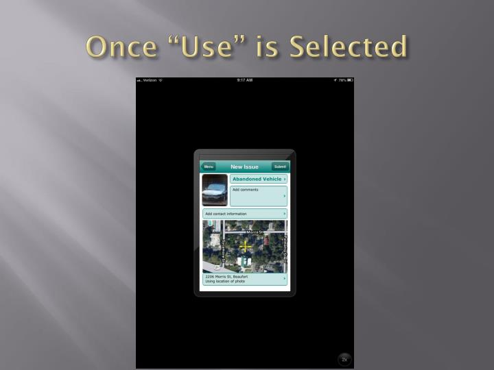 "Once ""Use"" is Selected"