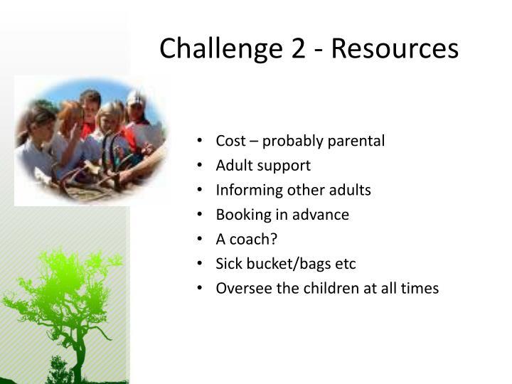 Challenge 2 - Resources