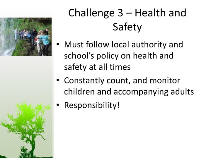 Challenge 3 – Health and Safety