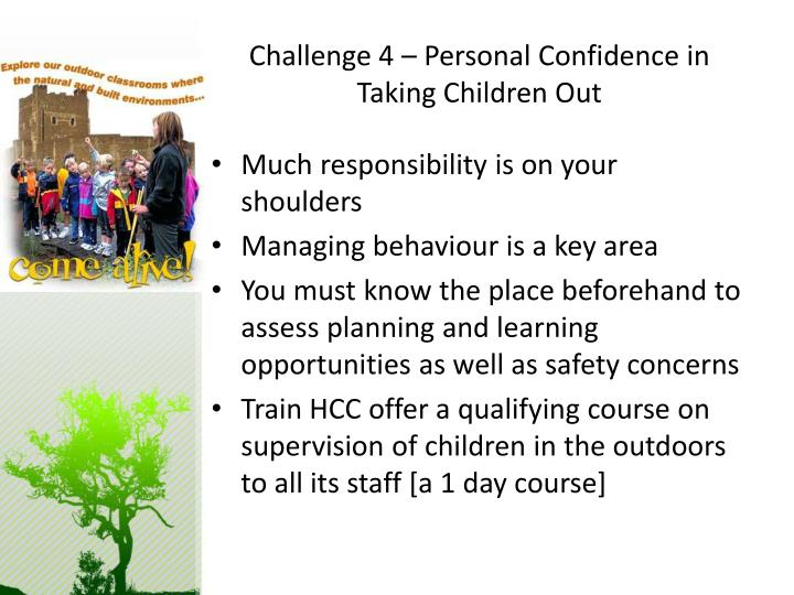 Challenge 4 – Personal Confidence in Taking Children Out