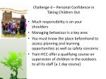 challenge 4 personal confidence in taking children out