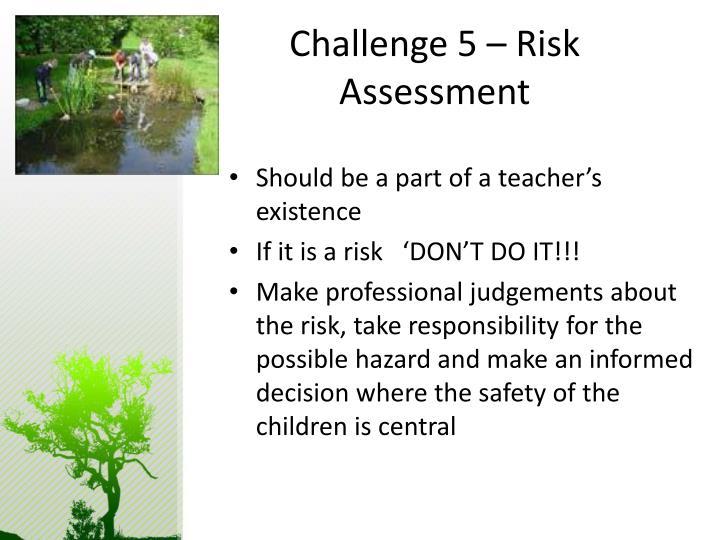 Challenge 5 – Risk Assessment