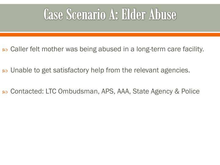 Case Scenario A: Elder Abuse