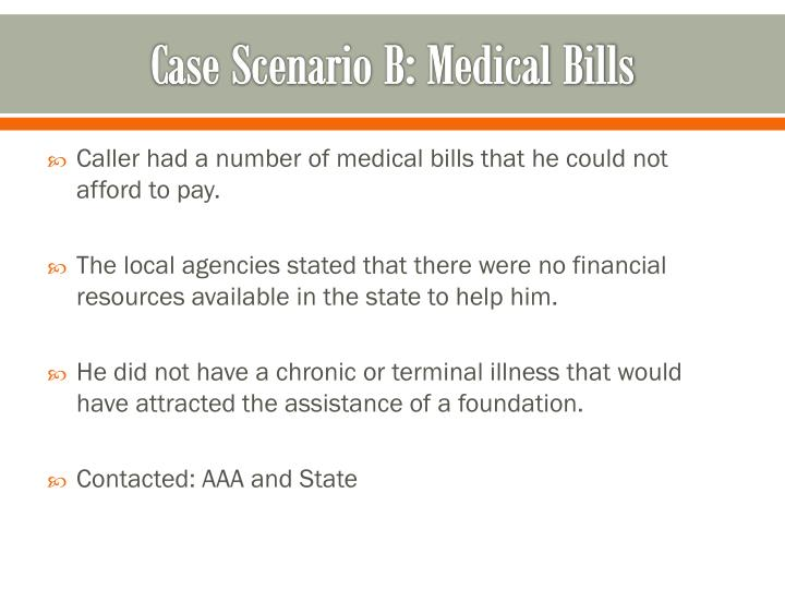 Case Scenario B: Medical Bills