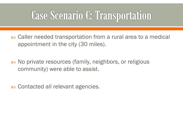 Case Scenario C: Transportation