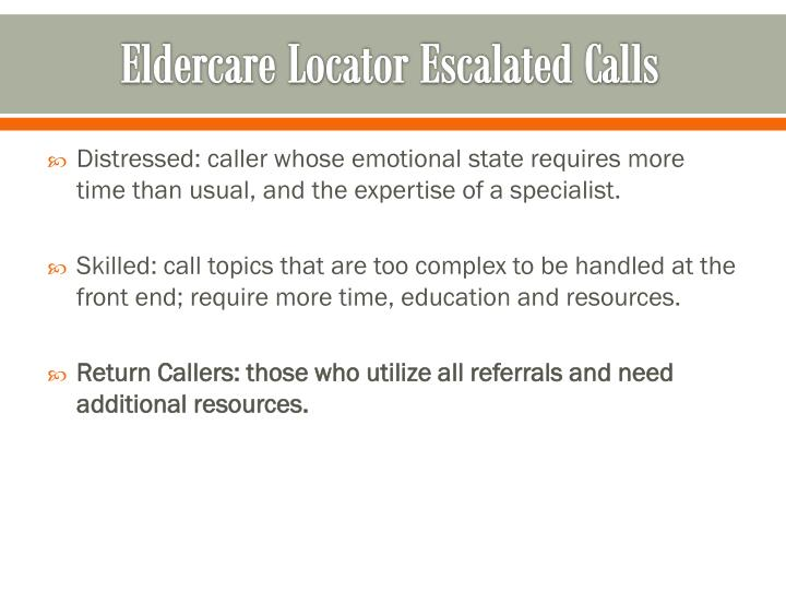 Eldercare Locator Escalated Calls