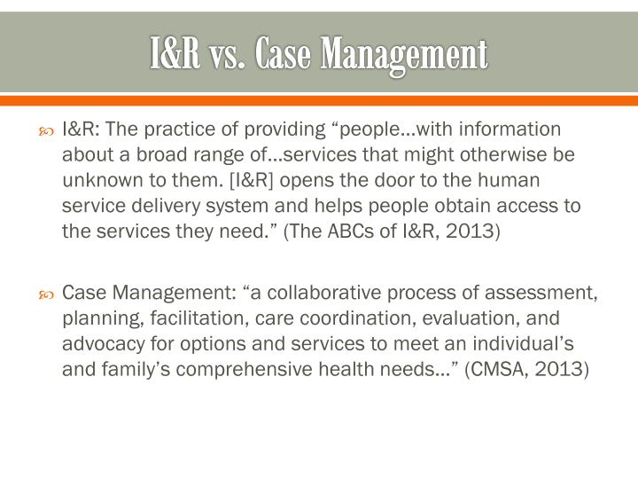 I&R vs. Case Management