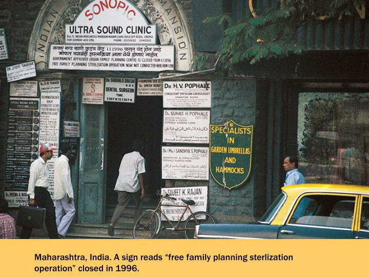 """Maharashtra, India. A sign reads """"free family planning sterlization operation"""" closed in 1996."""