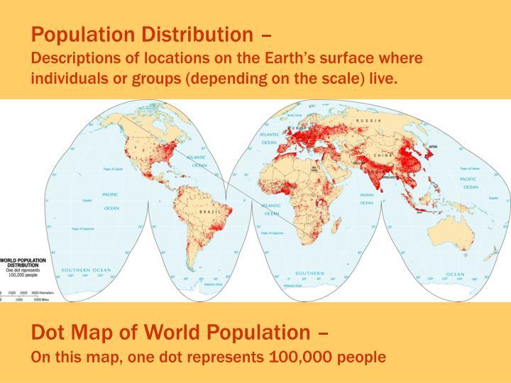 Population Distribution –