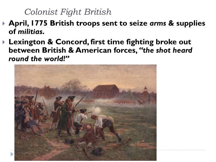 Colonist Fight British
