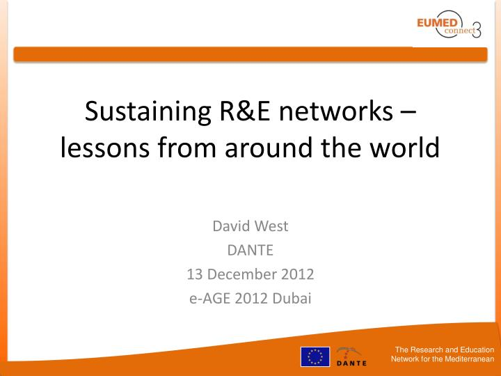 Sustaining r e networks lessons from around the world