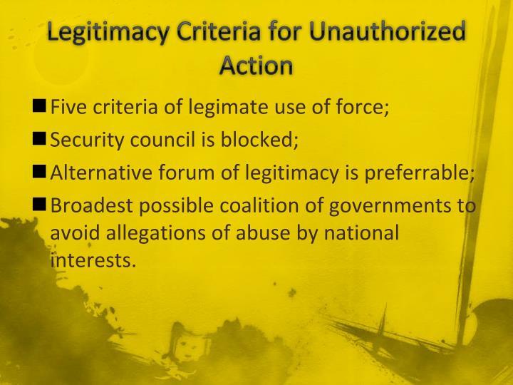 Legitimacy Criteria for Unauthorized Action