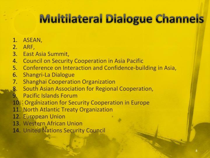 Multilateral Dialogue