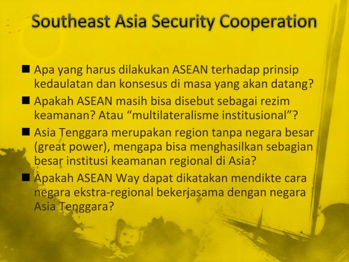 Southeast Asia Security Cooperation