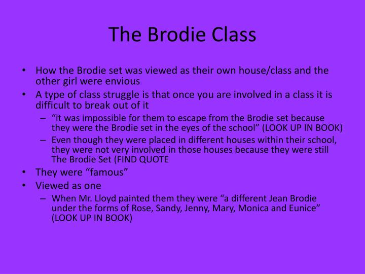 The Brodie Class
