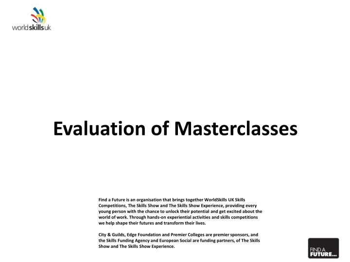 evaluation of masterclasses