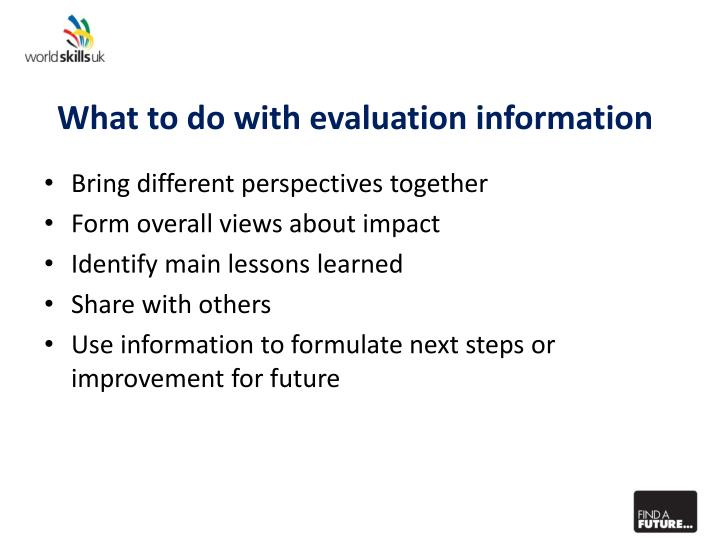 What to do with evaluation information