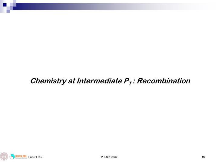 Chemistry at Intermediate